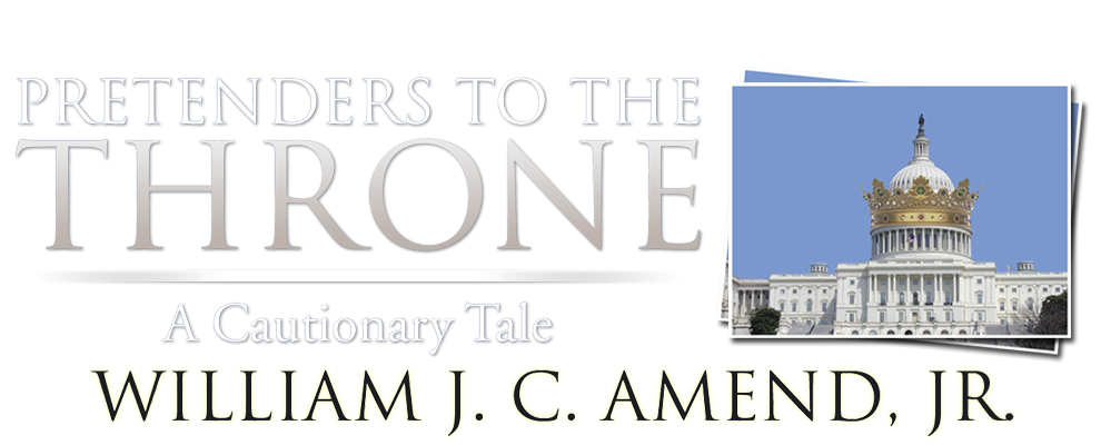 Pretenders to the Throne by William J. C. Amend, Jr.